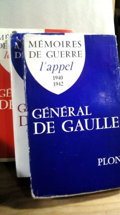 Memoires De Guerre: L'Appel 1940-1942; L'Unite 1942-1944; Le Salut 1944-1946. Three volume...