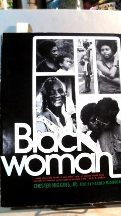 BLACK WOMAN. photos, Harold McDougall