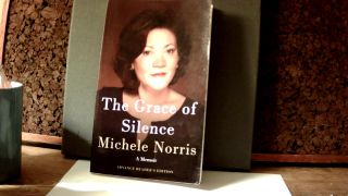 THE GRACE OF SILENCE: A Memoir. Michele NORRIS
