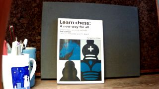 LEARN CHESS: A New Way for All. C. H. O'D. ALEXANDER, T J. Beach