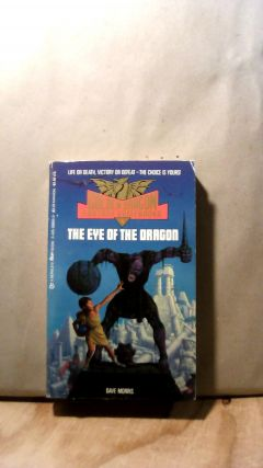 The Eye of the Dragon. Golden Dragon Fantasy Gamebooks #4. Dave MORRIS