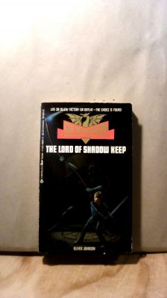 The Lord of Shadow Keep. Golden Dragon Fantasy Gamebooks #3. Oliver JOHNSON