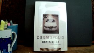 COSMOPOLIS. Don DeLILLO