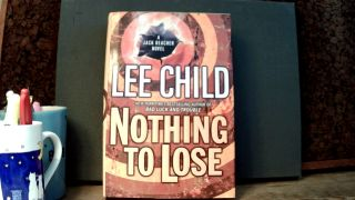 NOTHING TO LOSE. Lee CHILD