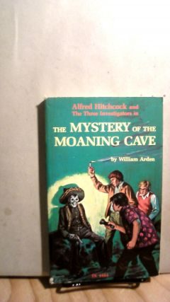 Alfred Hitchcock and the Three Investigators in The Mystery of the Moaning Cave. William ARDEN