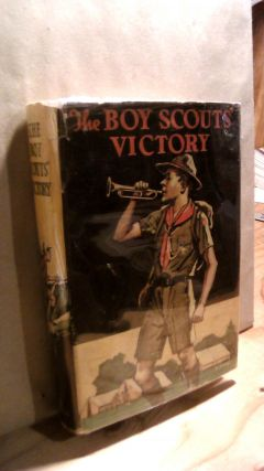 The Boy Scouts' Victory. George DURSTON