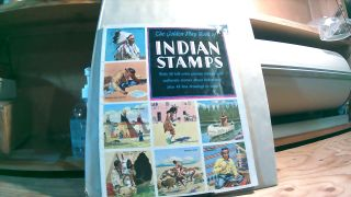 The Golden Play Book of Indian Stamps With 48 Full-Color Picture Stamps and Authentic Stories...