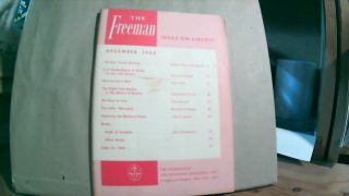 The Freeman A Monthly Journal of Ideas on Liberty Vol. 14 No. 12 December 1964. Paul L. POIROT