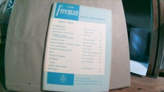 The Freeman A Monthly Journal of Ideas on Liberty Vol. 15 No. 5 May 1965. Paul L. POIROT