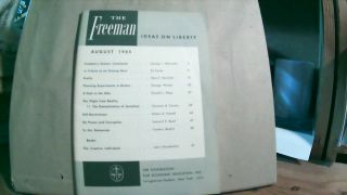The Freeman A Monthly Journal of Ideas on Liberty Vol. 15 No. 8 August 1965. Paul L. POIROT