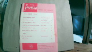 The Freeman A Monthly Journal of Ideas on Liberty Vol. 16 No. 12 December 1966. Paul L. POIROT