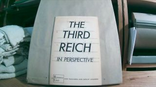 The Third Reich In Perspective. A Resource Unit For Teachers And Group Leaders. Gertrude NOAR,...