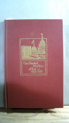 One Hundred FIfty Years of Law: An Account of the Law Office which John T. Stuart Founded in...
