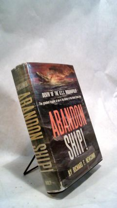 ABANDON SHIP!: Death of the U.S.S. Indianapolis. Richard F. NEWCOMB