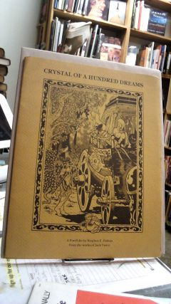 Crystal Of A Hundred Dreams: The Adventures of Cugel the Clever as He Searches for the Eyes of...
