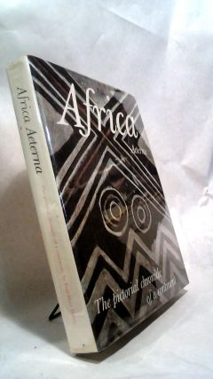 AFRICA AETERNA: The Pictorial Chronicle of a Continent. Paul Marc HENRY