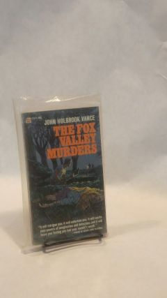 THE FOX VALLEY MURDERS.; SCIFI, MYSTERY. Jack Holbrook VANCE