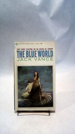 THE BLUE WORLD.; SCIFI. Jack VANCE