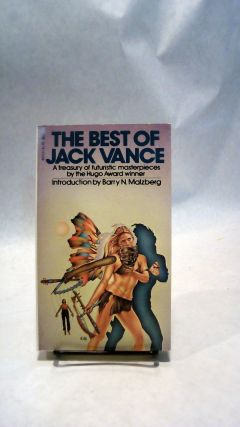 THE BEST OF JACK VANCE: A Treasury of Futuristic Masterpieces by the Hugo Award Winner. Jack VANCE