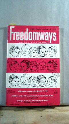 FREEDOMWAYS: A Quarterly Review of the Freedom Movement. Vol. 19; Number 2. (Second Quarter)....