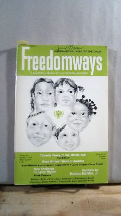 FREEDOMWAYS: A Quarterly Review of the Freedom Movement. Vol. 19; Number 3. (Third Quarter)....