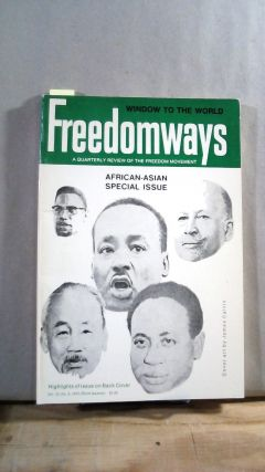 FREEDOMWAYS: A Quarterly Review of the Freedom Movement. Vol. 12; Number 3. African-Asian Special...