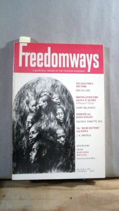 FREEDOMWAYS: A Quarterly Review of the Freedom Movement. Vol. 12; Number 1. (First Quarter)....