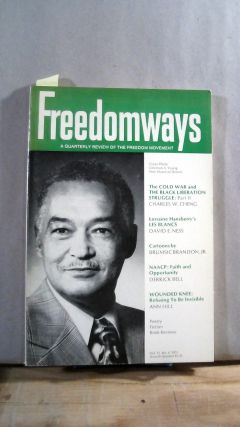 FREEDOMWAYS: A Quarterly Review of the Freedom Movement. Vol. 13; Number 4. (Fourth Quarter)....