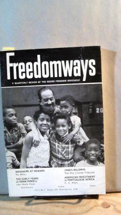 FREEDOMWAYS: A Quarterly Review of the Negro Freedom Movement. Vol. 7; Number 3. (Third Quarter)....