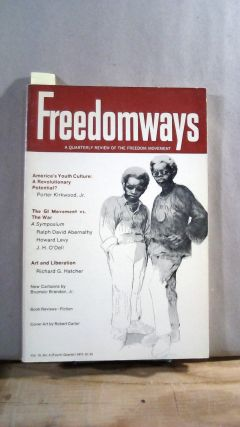 FREEDOMWAYS: A Quarterly Review of the Freedom Movement. Vol. 10; Number 4. (Fourth Quarter)....