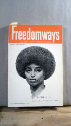 FREEDOMWAYS: A Quarterly Review of the Freedom Movement. Vol. 11; Number 2. (Second Quarter)....