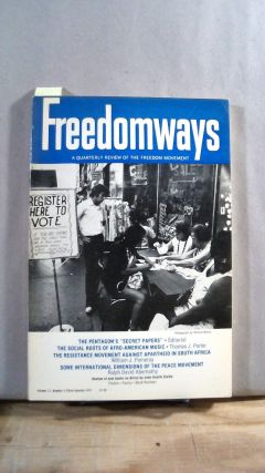 FREEDOMWAYS: A Quarterly Review of the Freedom Movement. Vol. 11; Number 3. (Third Quarter)....