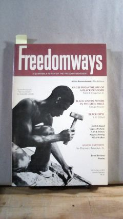 FREEDOMWAYS: A Quarterly Review of the Freedom Movement. Vol. 11; Number 4. (Fourth Quarter)....