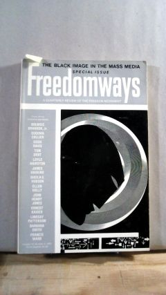 FREEDOMWAYS: A Quarterly Review of the Freedom Movement. Vol. 14; Number 3. (Third Quarter)....