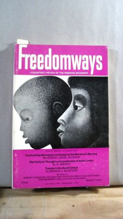 FREEDOMWAYS: A Quarterly Review of the Freedom Movement. Vol. 14; Number 1. (First Quarter)....
