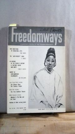 FREEDOMWAYS: A Quarterly Review of the Freedom Movement. Vol. 10; Number 1. (First Quarter)....