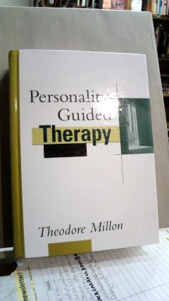 Personality-Guided Therapy. Theodore MILLON