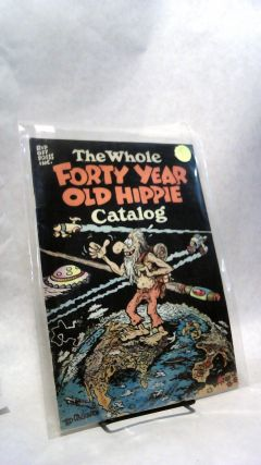 THE WHOLE FORTY YEAR OLD HIPPIE CATALOG. Ted RICHARDS