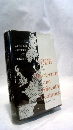 EUROPE IN THE FOURTEENTH AND FIFTEENTH CENTURIES.; General History - GENHISTORY EUROPE - EUROPE...