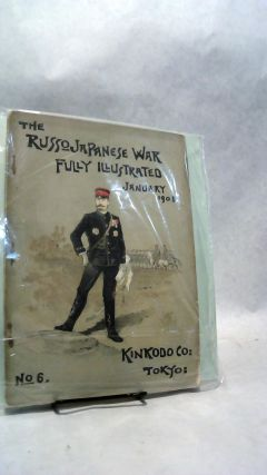 THE RUSSO-JAPANESE WAR, Fully Illustrated, Volume 2, Number 6, January 1905