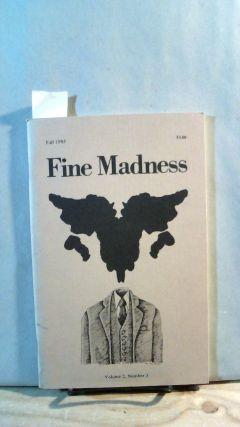 FINE MADNESS. Volume 2, Number 3. Fall 1985. Sean BENTLEY