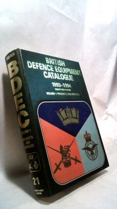 BRITISH DEFENCE EQUIPMENT CATALOGUE: 1993-1994, Volume 1: Products and Services. BRITISH...