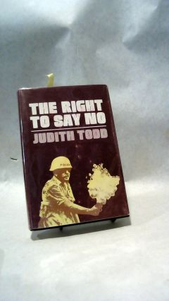 THE RIGHT TO SAY NO.; RADICAL