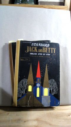Standard Jack and Betty: English Step by Step, 1st Step and 2nd Step. Two volume set. Kyohei...