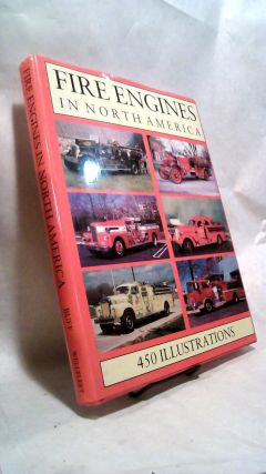 FIRE ENGINES IN NORTH AMERICA. Sheila BUFF