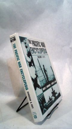 The Pacific War Encyclopedia Volume 1: A-L. Albert A. NOFI, James F. Dunnigan