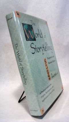 The World of Storytelling: Expanded and Revised Edition