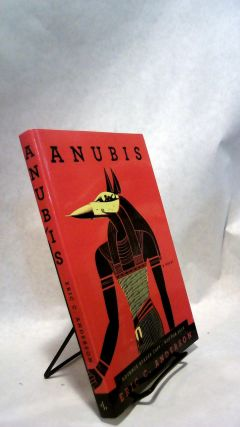 Anubis: A Novel [Advance Reader's Copy