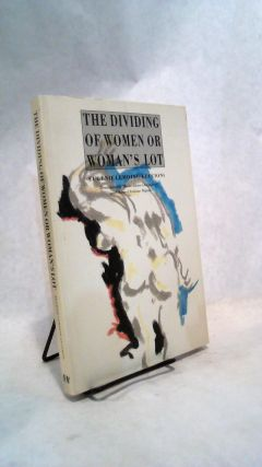 The DIviding of Women or Woman's Lot. Eugenie Lemoine-Luccioni