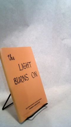 The Light Burns On